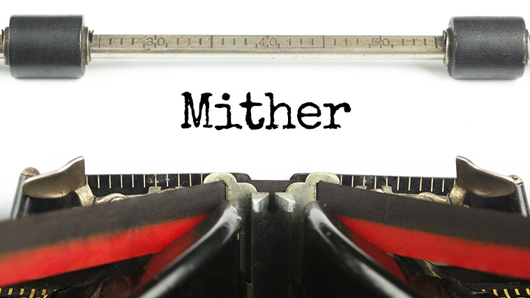 Mither – Northern sayings