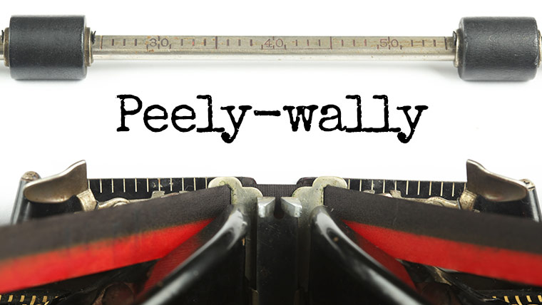 Peely wally – Northern sayings 1