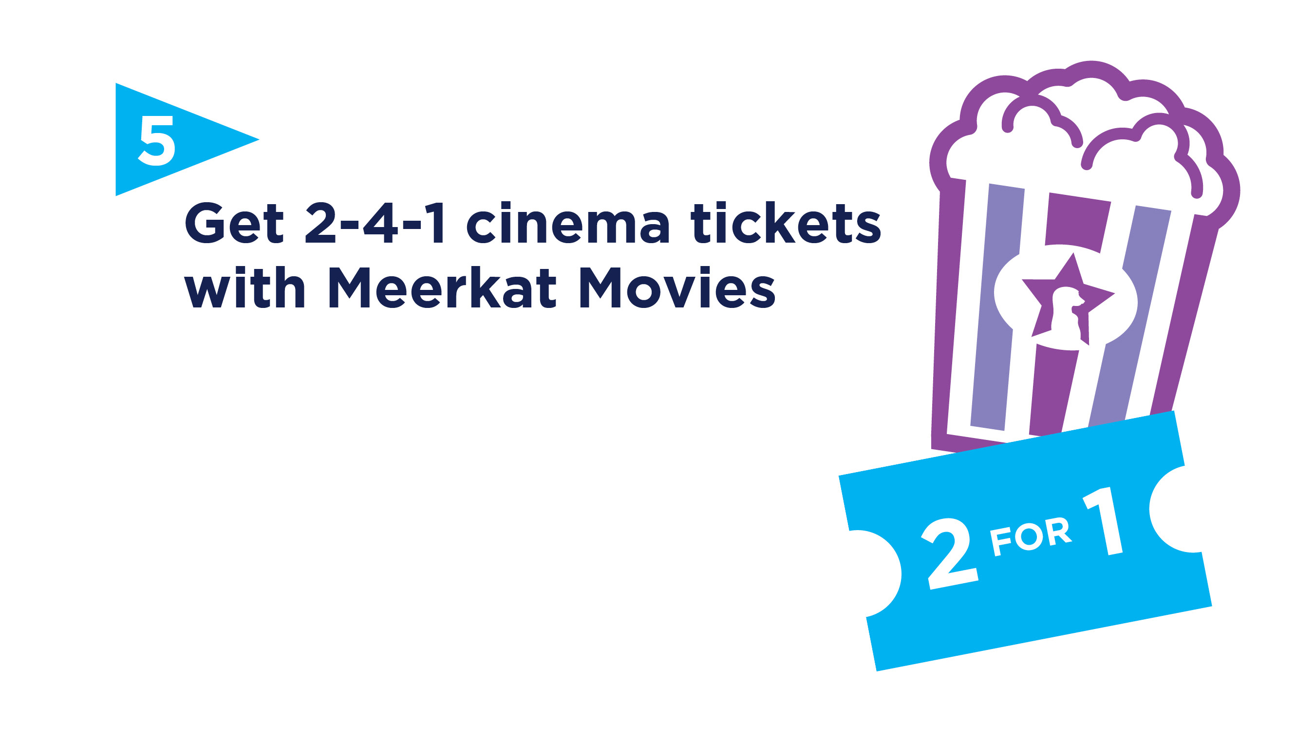 2 for 1 movie tickets with Meerkat movies